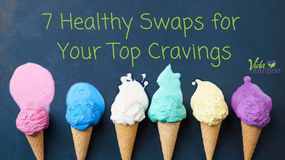 7 Healthy Swaps for Your Top Cravings