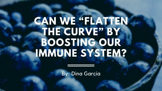 """COVID-19: Can We """"Flatten the Curve"""" by Boosting Our Immune System?"""